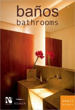 Banos: Bathrooms (Spanish/English Edition) (Small Books Series)