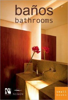 Banos: Bathrooms (Spanish/English Edition) (Small Books Series)