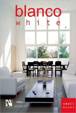 Blanco/ White (Small Books Series)