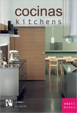 Cocinas/ Kitchens (Small Books Series)