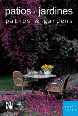 Patios and Gardens (Patios y Jardines)