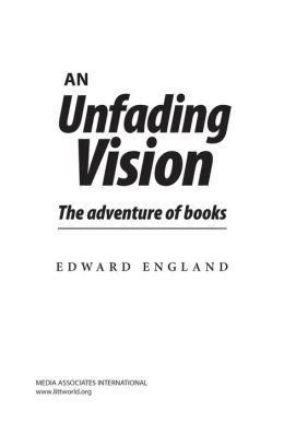 An Unfading Vision: The adventure of books