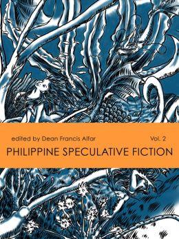 Philippine Speculative Fiction Volume 2