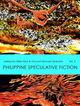 Philippine Speculative Fiction Volume 5