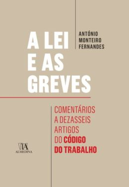 A Lei e as Greves