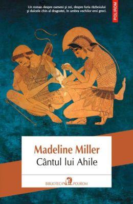Cantul lui Ahile (Romanian edition)