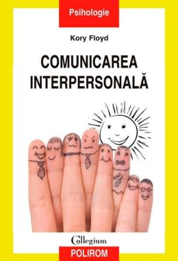 Comunicarea interpersonala (Romanian edition)