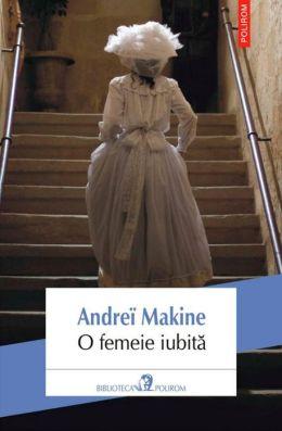 O femeie iubita (Romanian edition)