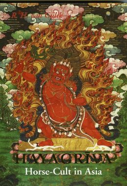 Hayagriva: The Mantrayanic Aspect of Horse-Cult in China and Japan