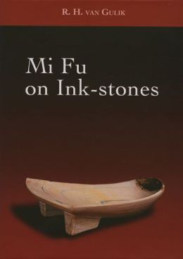 Mi Fu on Ink-Stones