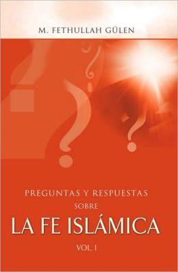 Preguntas y respuestas sobre la fe islamica, vol. 2