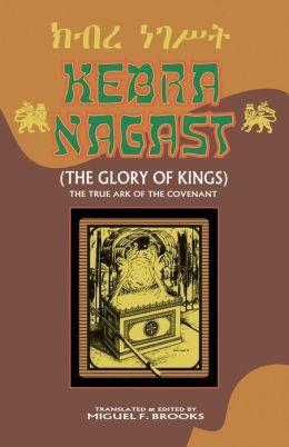 Kebra Nagast (The Glory Of Kings)