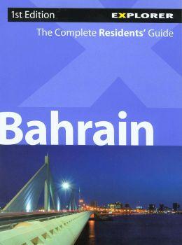 Explorer Residents Guide: Bahrain