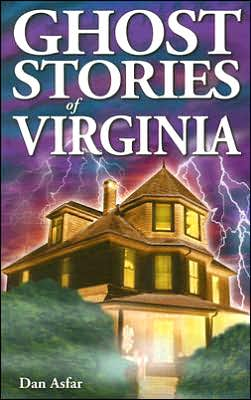 Ghost Stories of Virginia