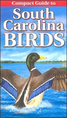 Compact Guide to South Carolina Birds