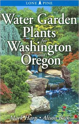 Water Garden Plants for Washington & Oregon
