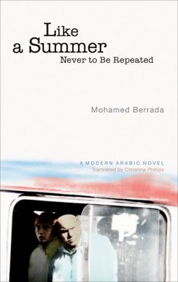 Like a Summer Never to be Repeated: A Modern Arabic Novel