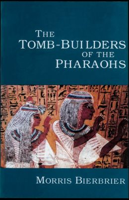 Tomb-Builders of the Pharaohs