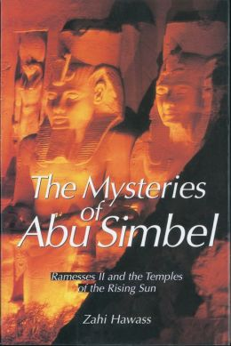 Mysteries of Abu Simbel: Ramesses II and the Temples of the Rising Sun