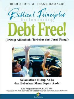 Becoming Debt Free - Indonesian Version: Rescue Your Life & Liberate Your Future