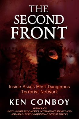 Second Front: Inside Asia's Most Dangerous Terrorist Network