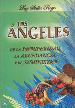 Angeles De La Prosperidad, Abundancia Y El Suministro