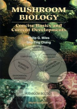 Mushroom Biology: Concise Basics and Current Developments