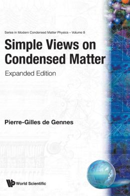 Simple Views on Condensed Matter (Expanded Edition)