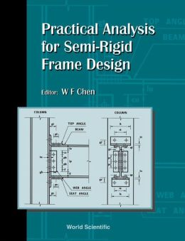 Practical Analysis for Semi-Regid Frame