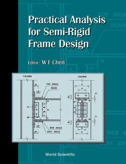 Practical Analysis for Semi-Regid Frame