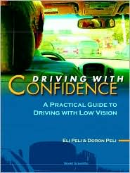 Driving with Confidence: A Practical Guide to Driving with Low Vision