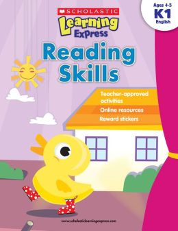 Reading Skills, K1 (Scholastic Learning Express Series)