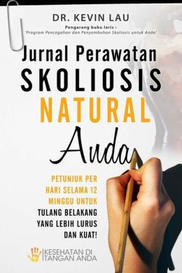 Jurnal Perawatan Skoliosis Natural Anda