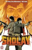 Book Cover Image. Title: SHOLAY - THE OFFICIAL MOVIE ADAPTATION, Author: Sascha Sippy