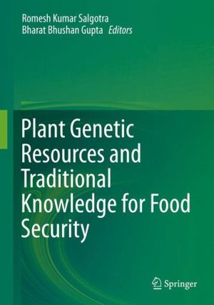 Plant Genetic Resources and Traditional Knowledge for Food Security