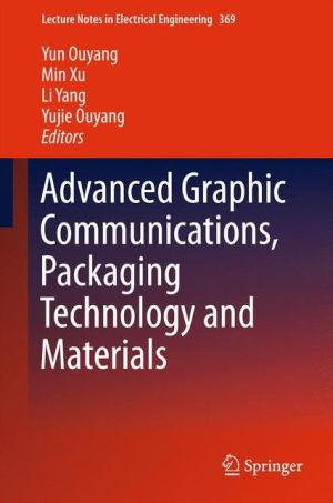 Advanced Graphic Communications, Packaging Technology and Materials
