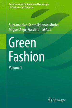 Green Fashion: Volume 1