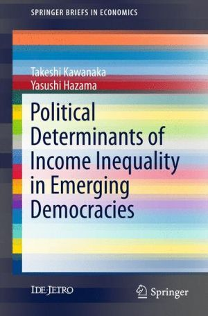 Political Determinants of Income Inequality in Emerging Democracies