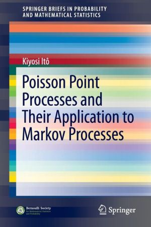 Poisson Point Processes and Their Application to Markov Processes