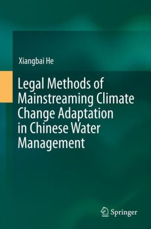 Legal Methods of Mainstreaming Climate Change Adaptation in Chinese Water Management