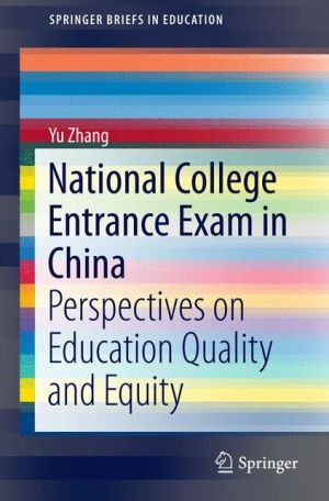 National College Entrance Exam in China: Perspectives on Education Quality and Equity