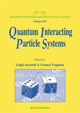 Quantum Interacting Particle Systems