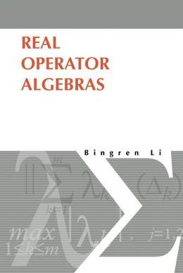 Real Operator Algebras