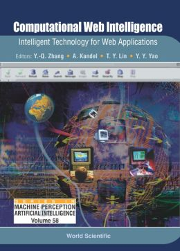 Computational Web Intelligence: Intelligent Technology for Web Applications
