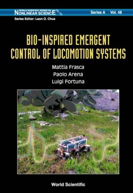 Bio-Inspired Emergent Control of Locomotion Systems