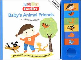 Baby Berlitz Baby's Animal Friends Talking Board Book (Baby Berlitz Talking Boardbooks Series)