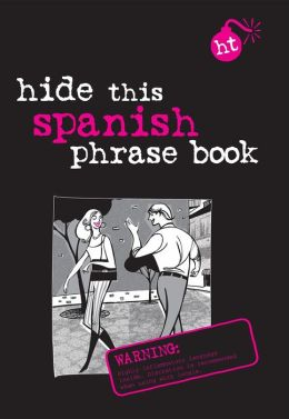 Berlitz Hide This Phrase Book: Spanish