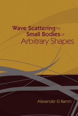 Wave Scattering by Small Bodies of Arbitrary Shapes
