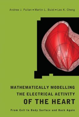Mathematically Modelling the Electrical Activity of the Heart: From Cell to Body Surface and Back Again