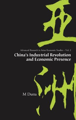 China's Industrial Revolution and Economic Presence